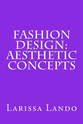 Read Online Fashion Design: Aesthetic Concepts PDF