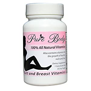 PureBody Vitamins – The #1 Butt and Breast Enhancement Pills – All-In-One Formula – 30 Capsules
