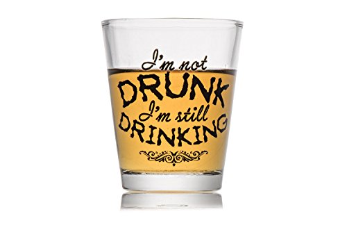 Shot Glass Gift Funny I'm Not Drunk Novelty Shotglass