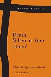 Faith Basics: Death, Where Is Your Sting?