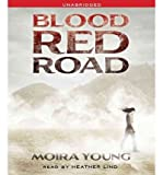 download ebook [ [ [ blood red road (dust lands trilogy #1) [ blood red road (dust lands trilogy #1) ] by young, moira ( author )jun-07-2011 compact disc pdf epub