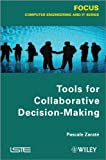 Tools for Collaborative Decision-Making, Zaraté, Pascale, 1848215169