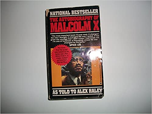 The autobiography of malcolm x as told to alex haleywith a new the autobiography of malcolm x as told to alex haleywith a new forward by attallah shabazz 9780345350688 amazon books fandeluxe Gallery