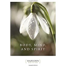 Body Mind and Spirit: Daily Meditations