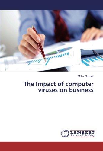 The Impact of computer viruses on business pdf epub