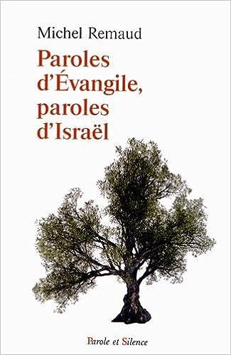 Livre gratuits en ligne Paroles d'Evangile, paroles d'Israel pdf ebook