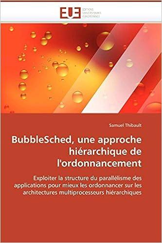Descargar En Utorrent Bubblesched, Une Approche Hiérarchique De L'ordonnancement PDF A Mobi