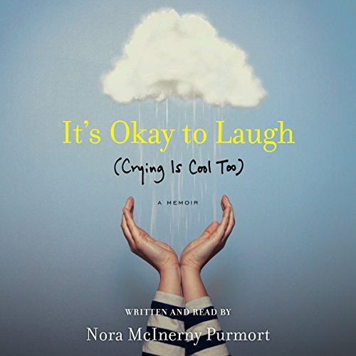 It's Okay to Laugh (Crying Is Cool Too) Audiobook [Free Download by Trial] thumbnail