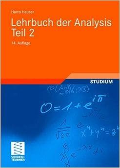 Lehrbuch der Analysis Teil 2 (Mathematische Leitfäden)