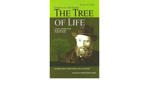 The Tree of Life: Kuntres Etz HaChayim