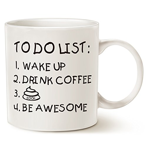 Funny Quote Coffee Mug Christmas Gifts, TO DO LIST Wake Up Drink Coffee P Be Awesome Cute Motivational Porcelain Cup, White 14 Oz