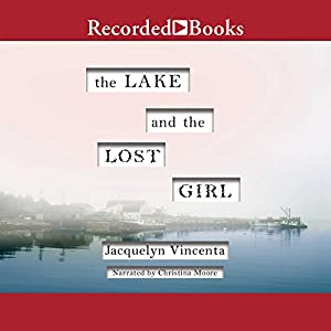 The Lake and the Lost Girl Audiobook