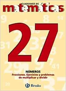 Cuadernos de matematicas / Math Workbooks: Numeros: Fracciones