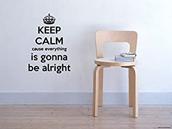 Amazoncom Everything Is Gonna Be Alright Quote Wall Sticker Quote
