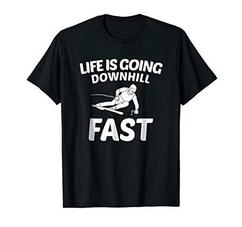 Alpine Skiing Ski T Shirt - Life is going downhill fast ()
