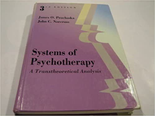 Systems of Psychotherapy: A Transtheoretical Analysis (Counseling), Prochaska, James O.; Norcross, John C.