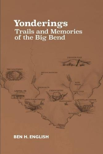 (Yonderings: Trails and Memories of the Big Bend)