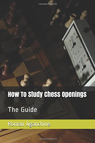 How to Study Chess Openings