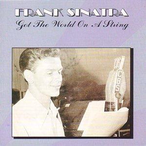 Starburst String - Got the World on a String [Audio CD] Frank Sinatra