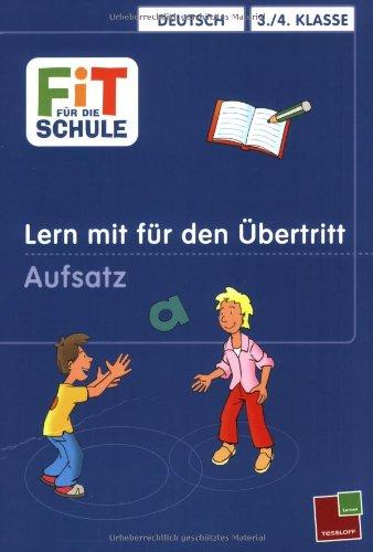 fit-fr-die-schule-lern-mit-fr-den-bertritt-aufsatz