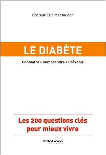 Livres gratuits en ligne Le diabète - Les 200 questions clés pour mieux vivre pdf