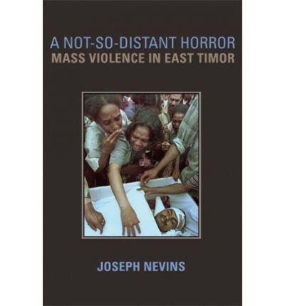 A not-so-distant horror : mass violence in East Timor