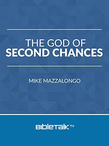 Amazon Com The God Of Second Chances Mike Mazzalongo