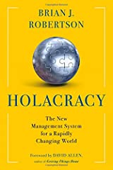Holacracy: The New Management System for a Rapidly Changing World Hardcover