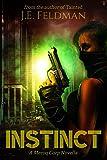 Amazon.com: Instinct: A Meroq Corp Novella eBook: Feldman, J.E.: Kindle Store