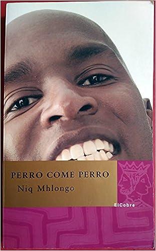 Perro Come Perro (Spanish Edition) (Spanish) Paperback