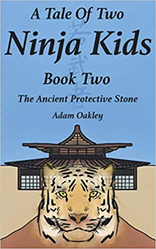 A Tale Of Two Ninja Kids - Book 2 - The Ancient Protective ...