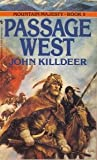 The Passage West, John Killdeer, 0553563769