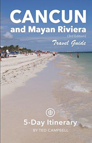 Cancun and Mayan Riviera Travel Guide: 5-Day Itinerary