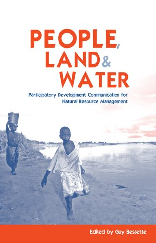 - People, Land and Water: Participatory Development Communication for Natural Resource Management