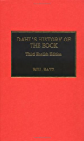 Dahl's History of the Book: 3rd English Ed.
