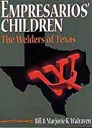 Empresarios' children: The Welders of Texas