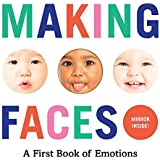 Making Faces: A First Book of Emotions