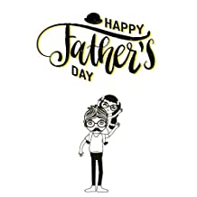 """""""Happy Father's Day"""" : The Fathers Day Journal: Perfect gifts from son or daughter for Father's Day or Father Birthday Gift"""