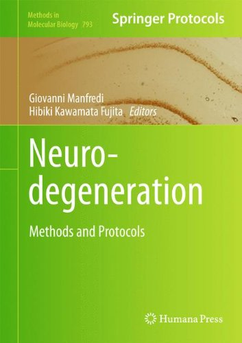 Neurodegeneration  Methods And Protocols  Methods In Molecular Biology