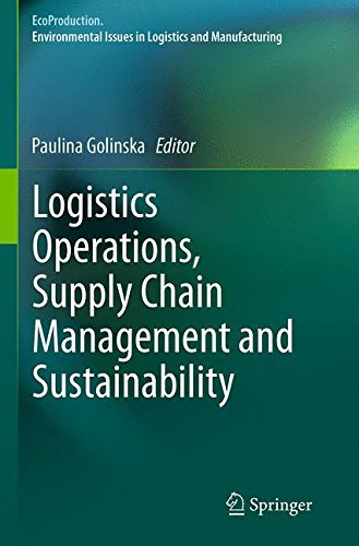 Logistics Operations, Supply Chain Management and Sustainability (EcoProduction)