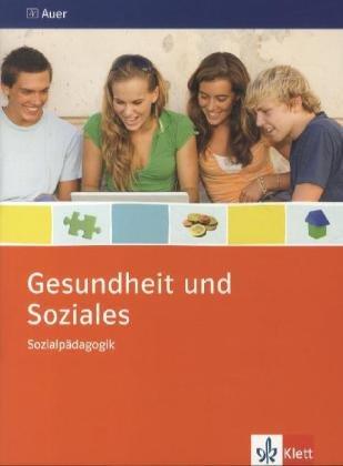sozialpdagogik-ausgabe-niedersachsen-themenheft-klasse-9-10-gesundheit-und-soziales