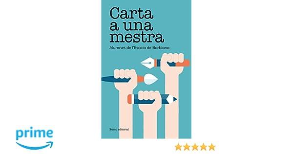 Carta A Una Mestra (Textos Pedagògics): Amazon.es: Lorenzo ...