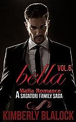 Bella (A Sagatori family saga-A Mafia Romance Book 6)
