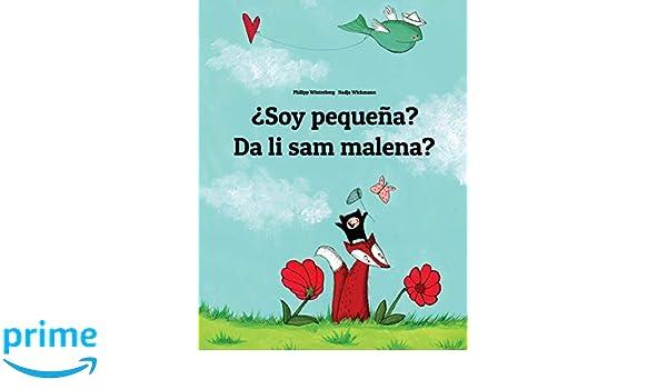 Soy pequeña? Jesam li mala?: Libro infantil ilustrado ...