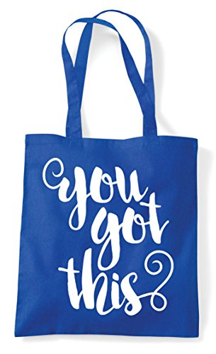 Bag Tote Statement Royal Confident Shopper You This Got Blue Motivational awqPWXfY