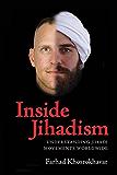 Inside Jihadism: Understanding Jihadi Movements Worldwide
