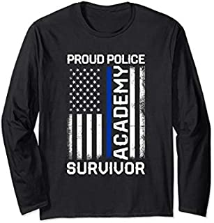Proud Police Academy Survivor - Thin Blue Line Police Flag Long Sleeve T-shirt | Size S - 5XL