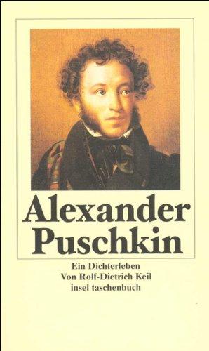 Puschkin: Ein Dichterleben. Biographie. (insel taschenbuch)