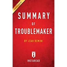 Summary of Troublemaker: by Leah Remini | Includes Analysis by Instaread Summaries (2016-04-14)