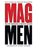 Mag Men: Fifty Years of Making Magazines